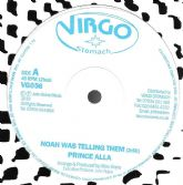 Prince Alla - Noah Was Telling Them / version (Virgo Stomach) 12""